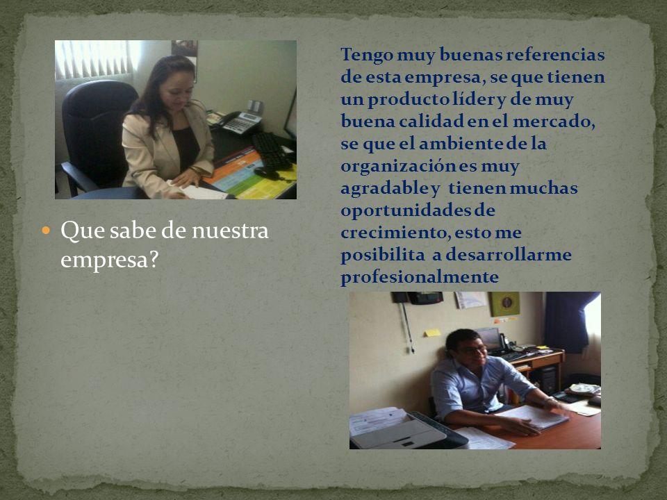 Hay que intentar enfocar la respuesta alrededor de motivaciones sanas y claras: la naturaleza del puesto, los miembros de la empresa que se conozcan, las perspectivas de la empresa, la calidad de los productos, la dirección...