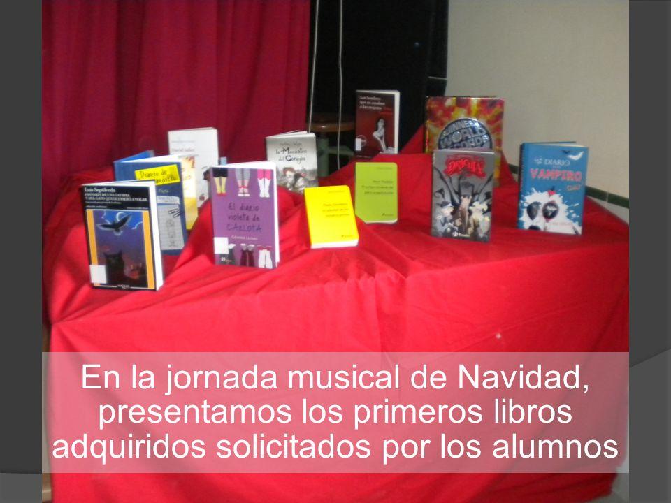 En la jornada musical de Navidad, presentamos los primeros libros adquiridos solicitados por los alumnos