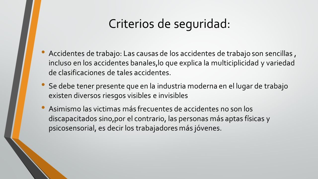 Accidentes de trabajo: Las causas de los accidentes de trabajo son sencillas, incluso en los accidentes banales,lo que explica la multiciplicidad y va