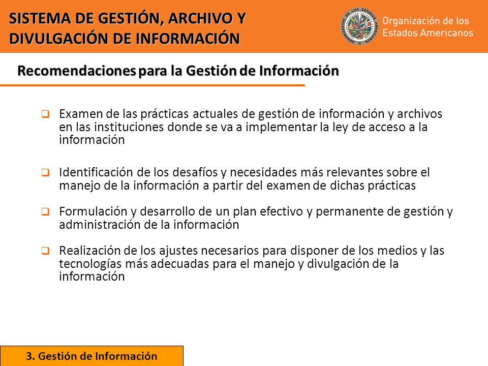 Examen de las prácticas actuales de gestión de información y archivos en las instituciones donde se va a implementar la ley de acceso a la información