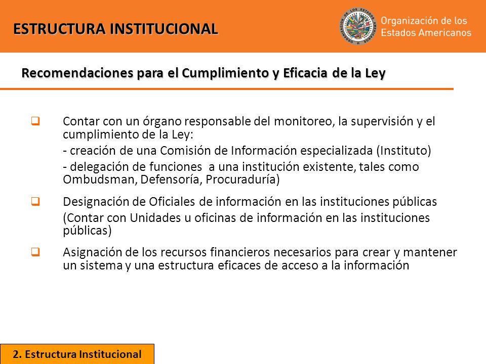 Contar con un órgano responsable del monitoreo, la supervisión y el cumplimiento de la Ley: - creación de una Comisión de Información especializada (I