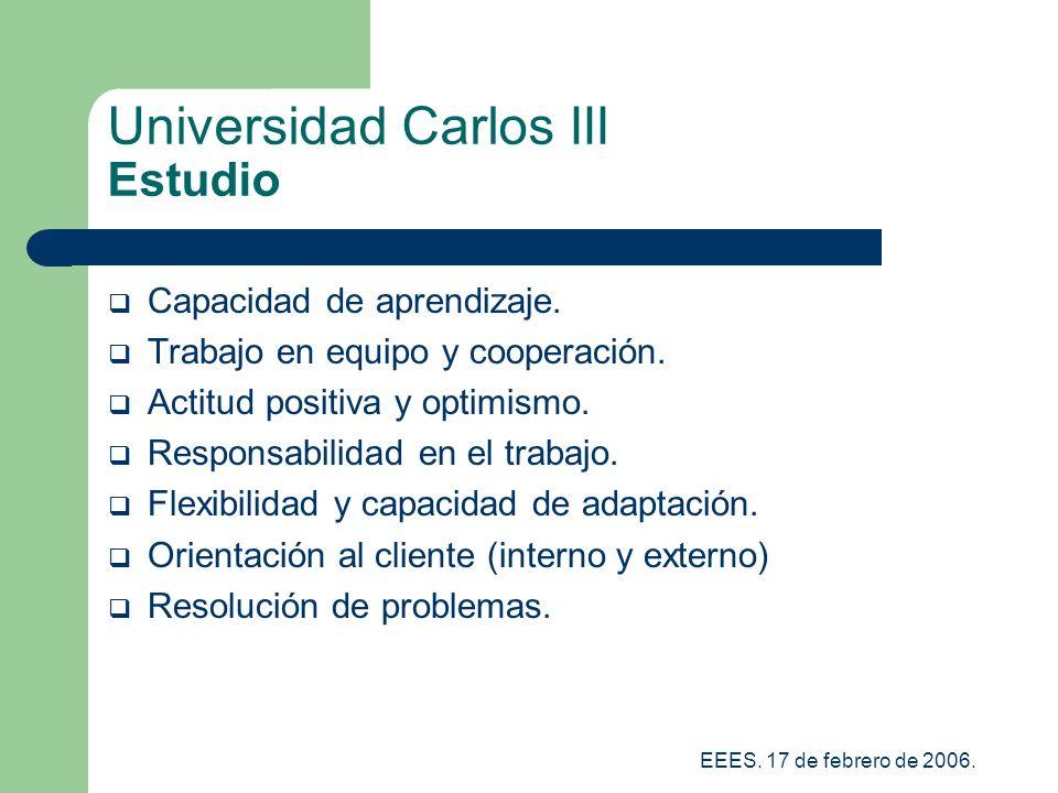 EEES.17 de febrero de 2006. Universidad Carlos III Estudio Capacidad de aprendizaje.