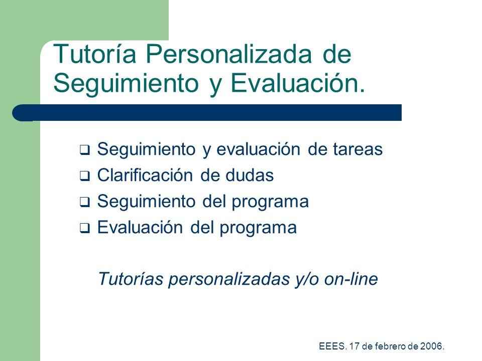 EEES.17 de febrero de 2006. Tutoría Personalizada de Seguimiento y Evaluación.