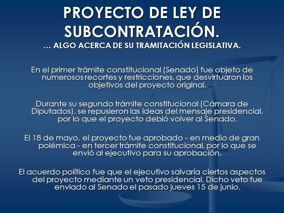 En el primer trámite constitucional (Senado) fue objeto de numerosos recortes y restricciones, que desvirtuaron los objetivos del proyecto original. D