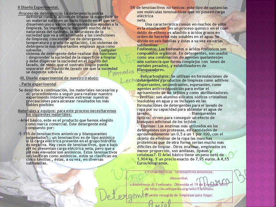 8 Estos compuestos están explicados anteriormente en el detergente Ariel 9 Referencia: Hermanos Soria Detergentes S.L.