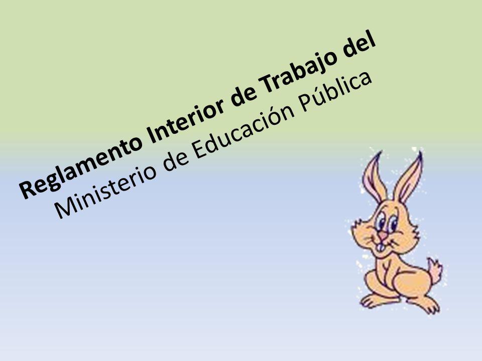 Reglamento Interior de Trabajo del Ministerio de Educación Pública