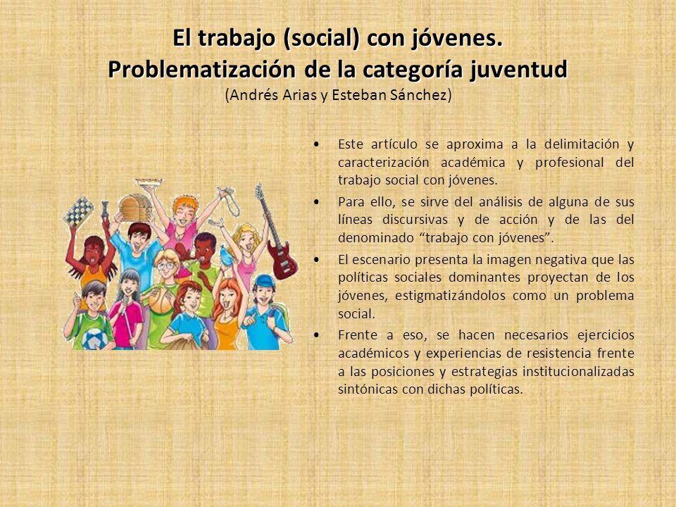 Invisibilidad de los y las jóvenes en los servicios sociales del Estado de bienestar español Invisibilidad de los y las jóvenes en los servicios sociales del Estado de bienestar español (Almudena Moreno) El objetivo de este artículo es analizar las causas que explican la invisibilidad de los jóvenes en los servicios sociales en España.