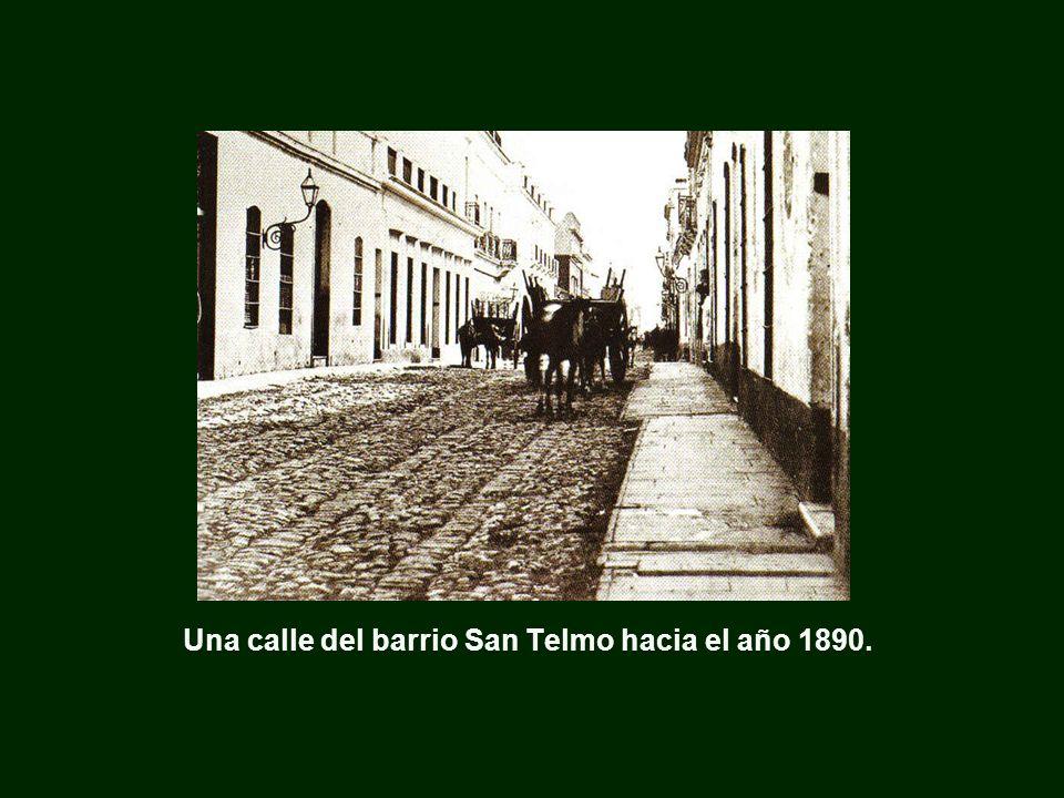 Una calle del barrio San Telmo hacia el año 1890.
