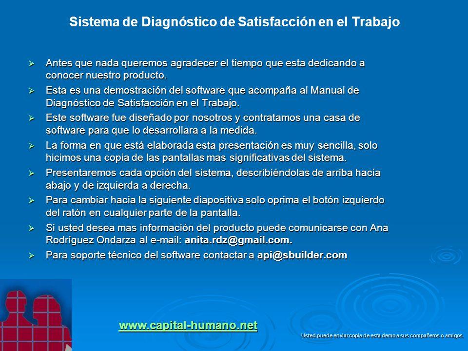 Sistema de Diagnóstico de Satisfacción en el Trabajo Antes que nada queremos agradecer el tiempo que esta dedicando a conocer nuestro producto. Antes