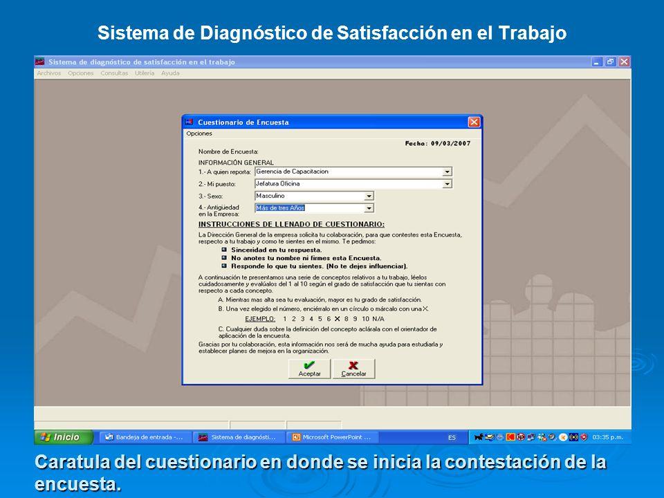 Sistema de Diagnóstico de Satisfacción en el Trabajo Caratula del cuestionario en donde se inicia la contestación de la encuesta.