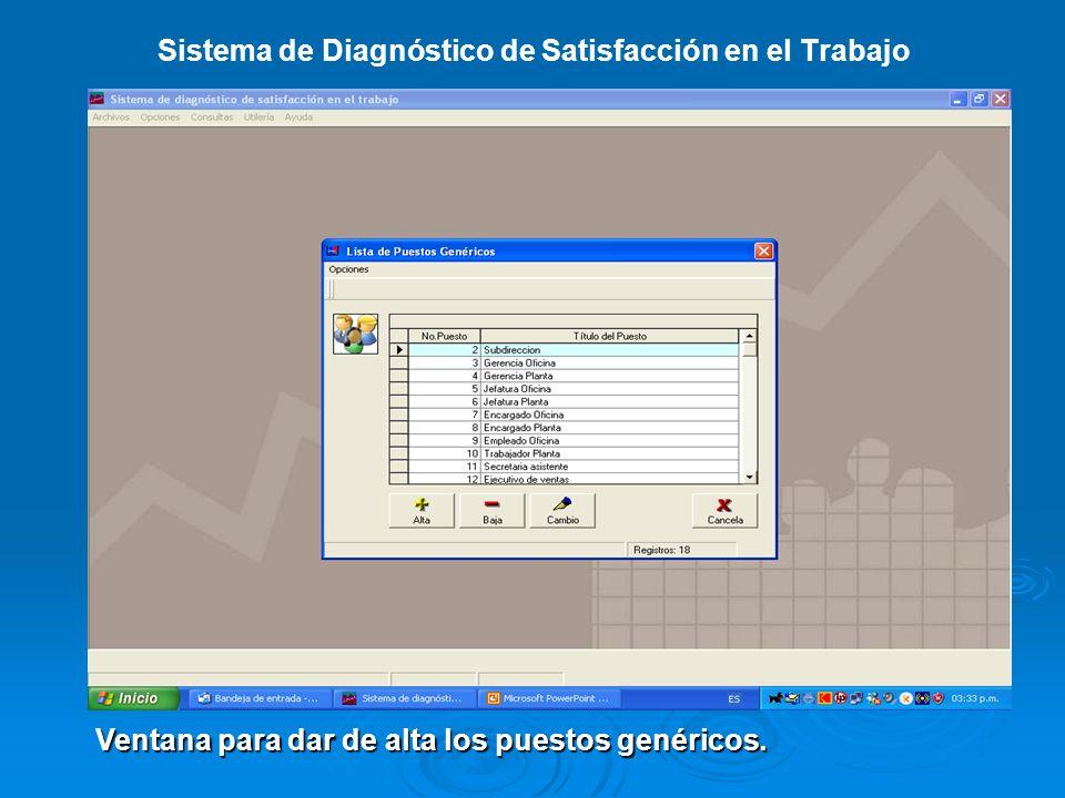 Sistema de Diagnóstico de Satisfacción en el Trabajo Ventana para dar de alta la estructura organizacional.