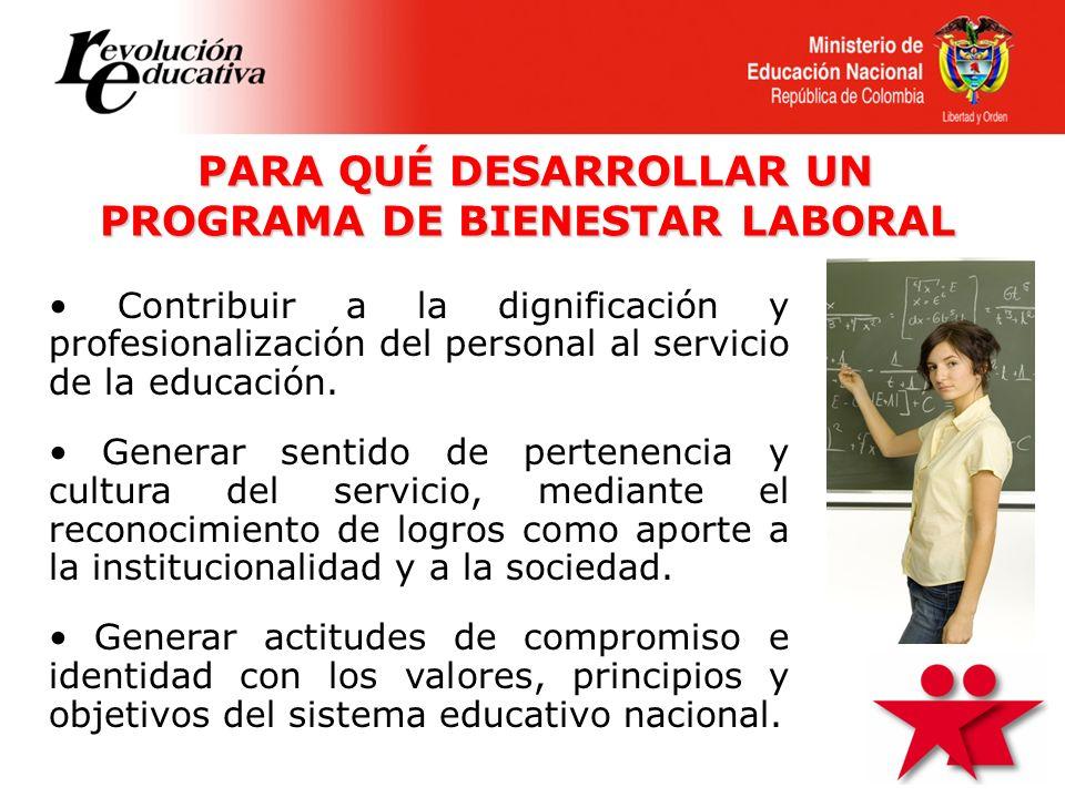 Contribuir a la dignificación y profesionalización del personal al servicio de la educación. Generar sentido de pertenencia y cultura del servicio, me