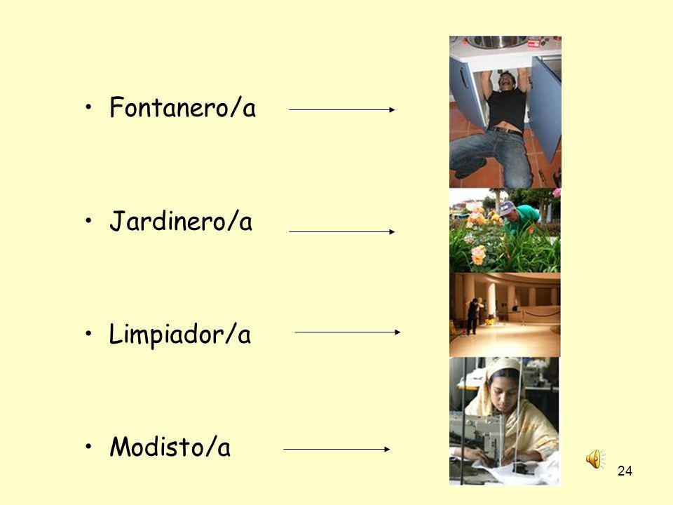 23 Otras profesiones: Agricultor/a Cocinero/a Dentista Abogado/a Barrendero/a