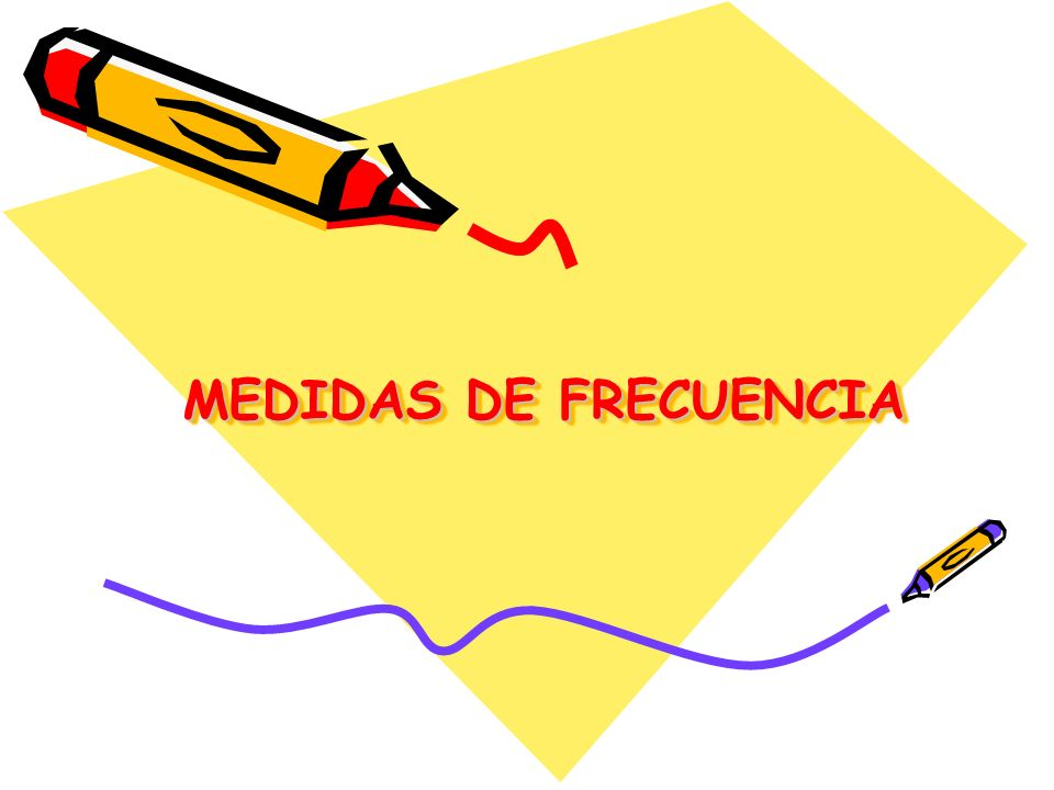 MEDIDAS DE FRECUENCIA