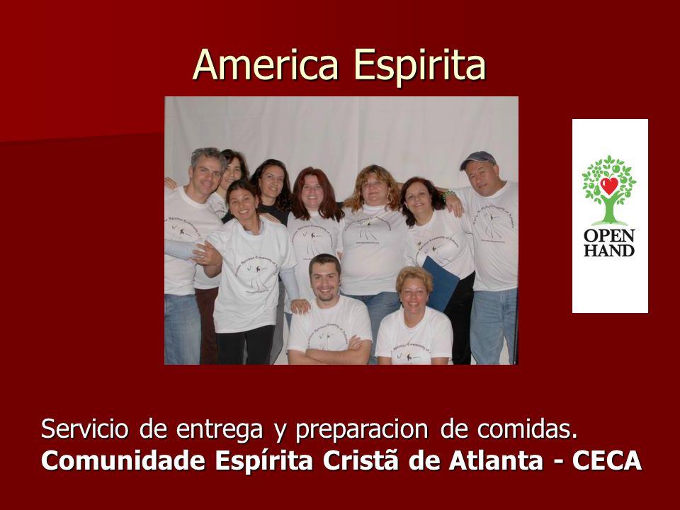 America Espirita Servicio de entrega y preparacion de comidas. Comunidade Espírita Cristã de Atlanta - CECA