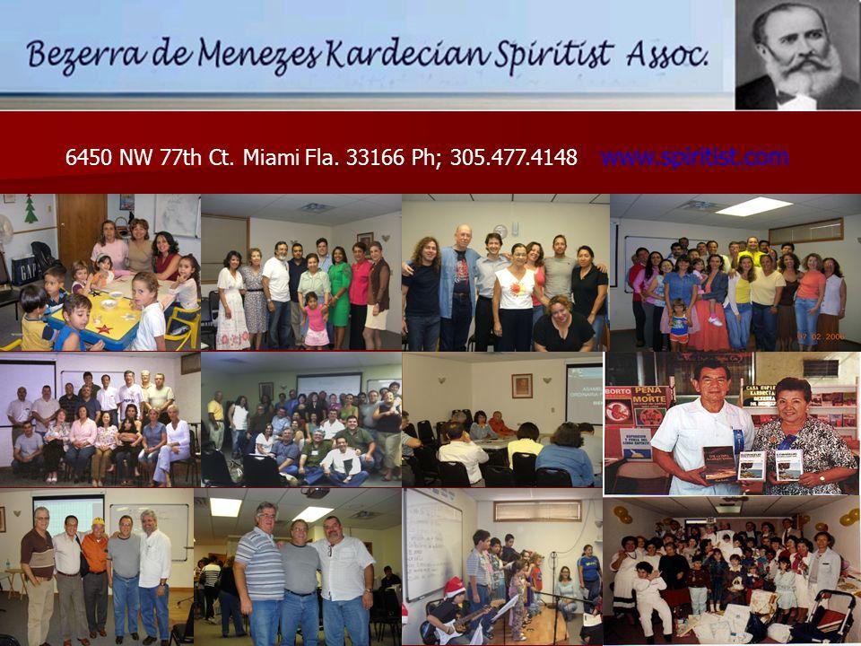 6450 NW 77th Ct. Miami Fla. 33166 Ph; 305.477.4148 www.spiritist.com