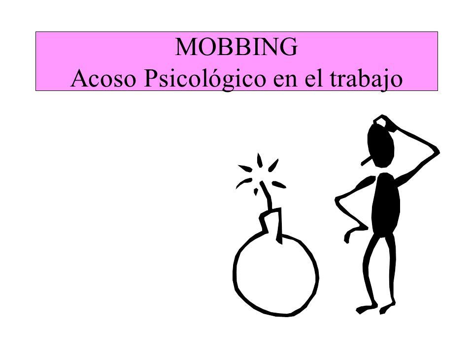 APROXIMACIÓN DESDE LA PSICOLOGÍA ¿Qué es el mobbing?.