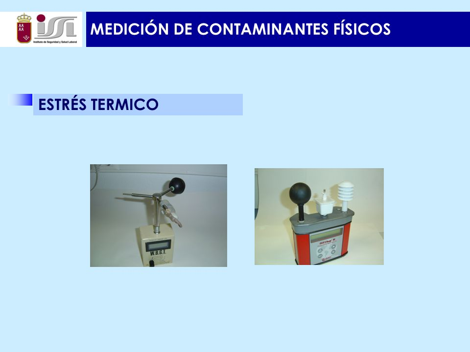 MEDICIÓN DE CONTAMINANTES FÍSICOS ESTRÉS TERMICO