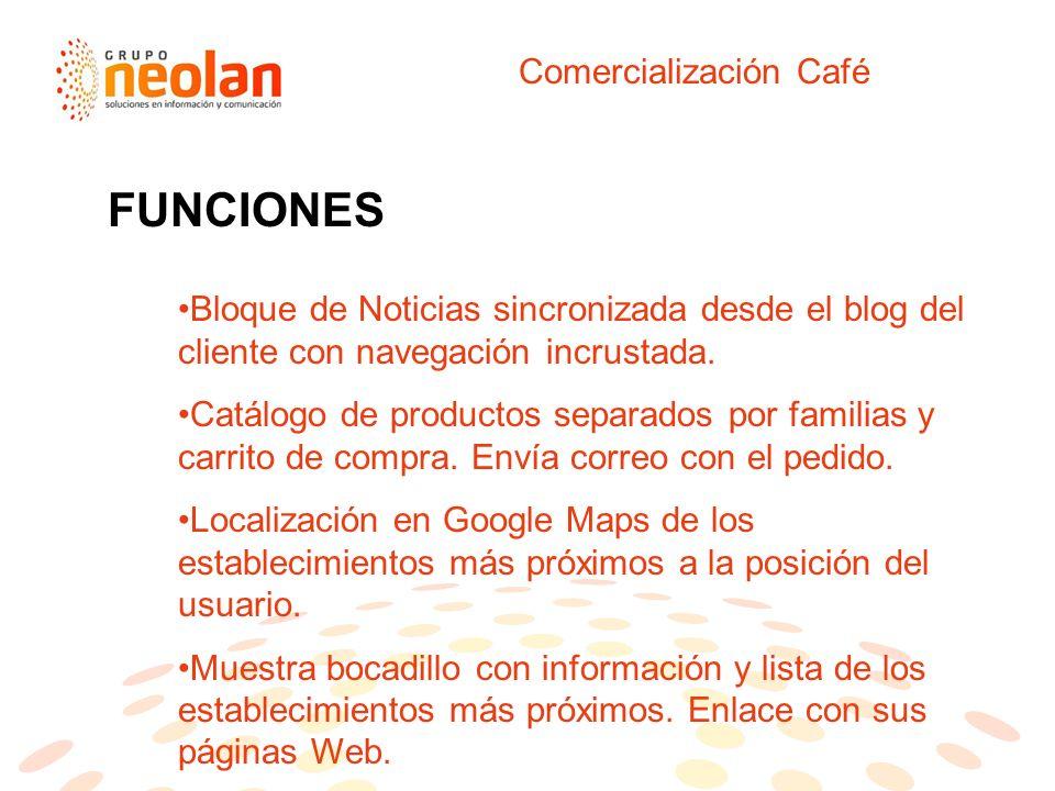 Comercialización Café Bloque de Noticias sincronizada desde el blog del cliente con navegación incrustada.