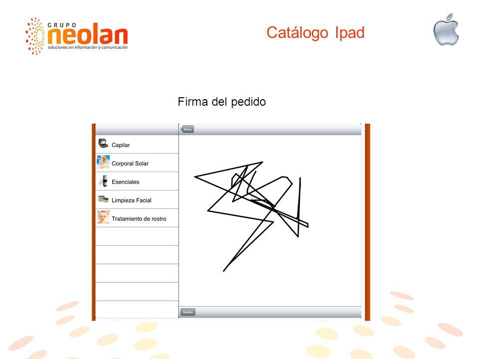 Catálogo Ipad Firma del pedido
