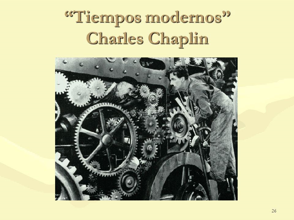 Tiempos modernos Charles Chaplin 26