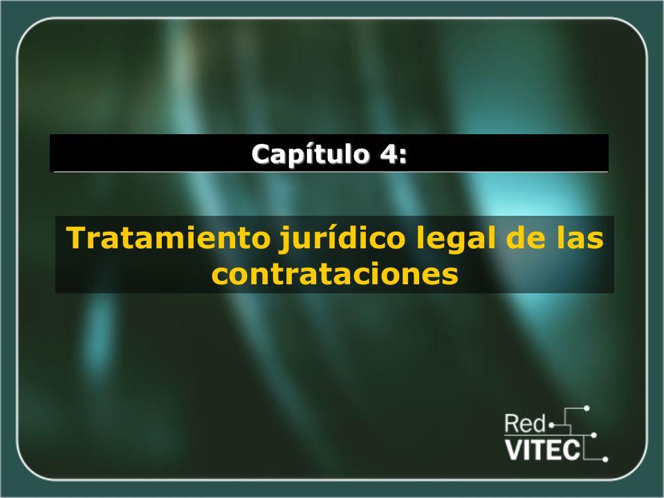 Capítulo 4: Tratamiento jurídico legal de las contrataciones