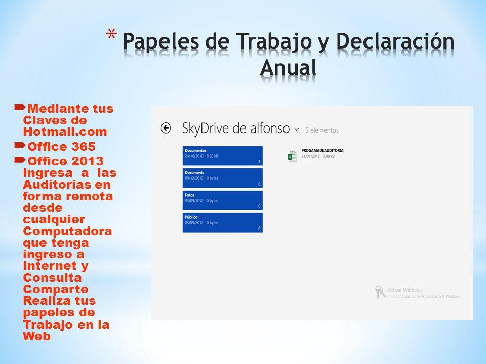 * Ingreso al Sistema de Auditoria en Excel Mediante Claves Definidas Personaliza- das para una Optima protección de la Información Financiera Fiscal y
