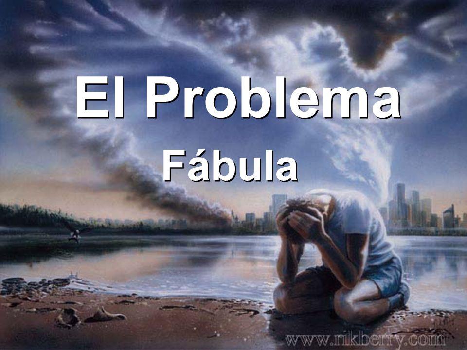 El Problema Fábula