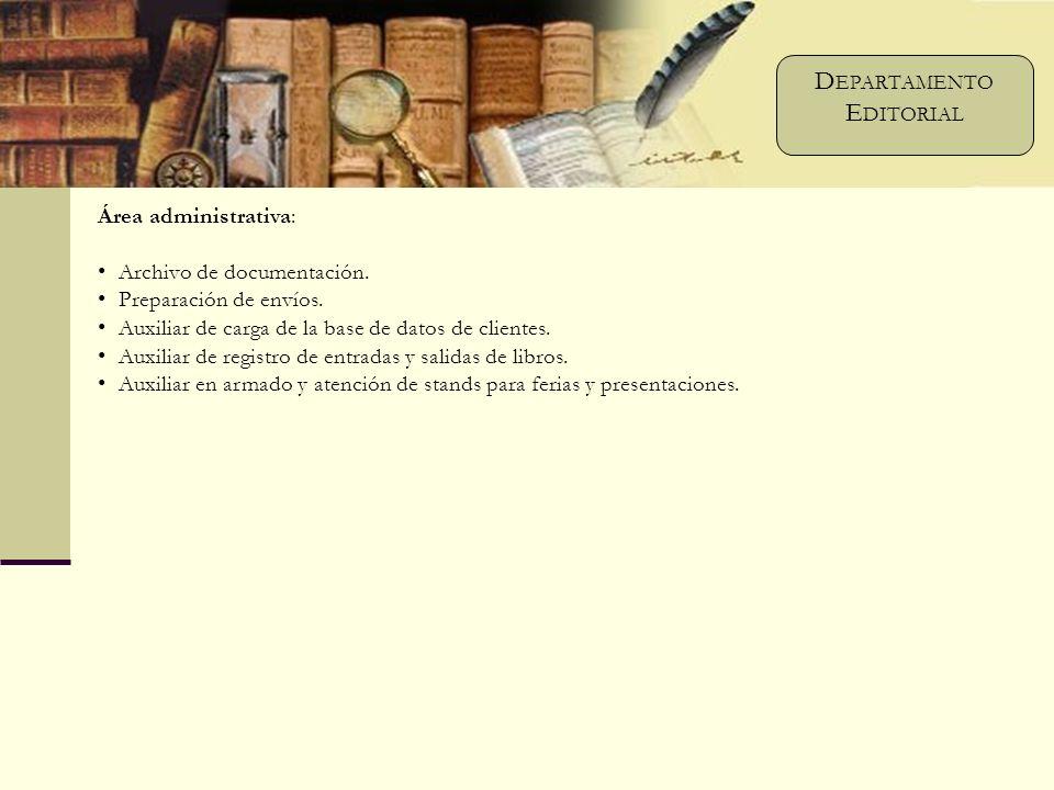 Área administrativa: Archivo de documentación. Preparación de envíos.