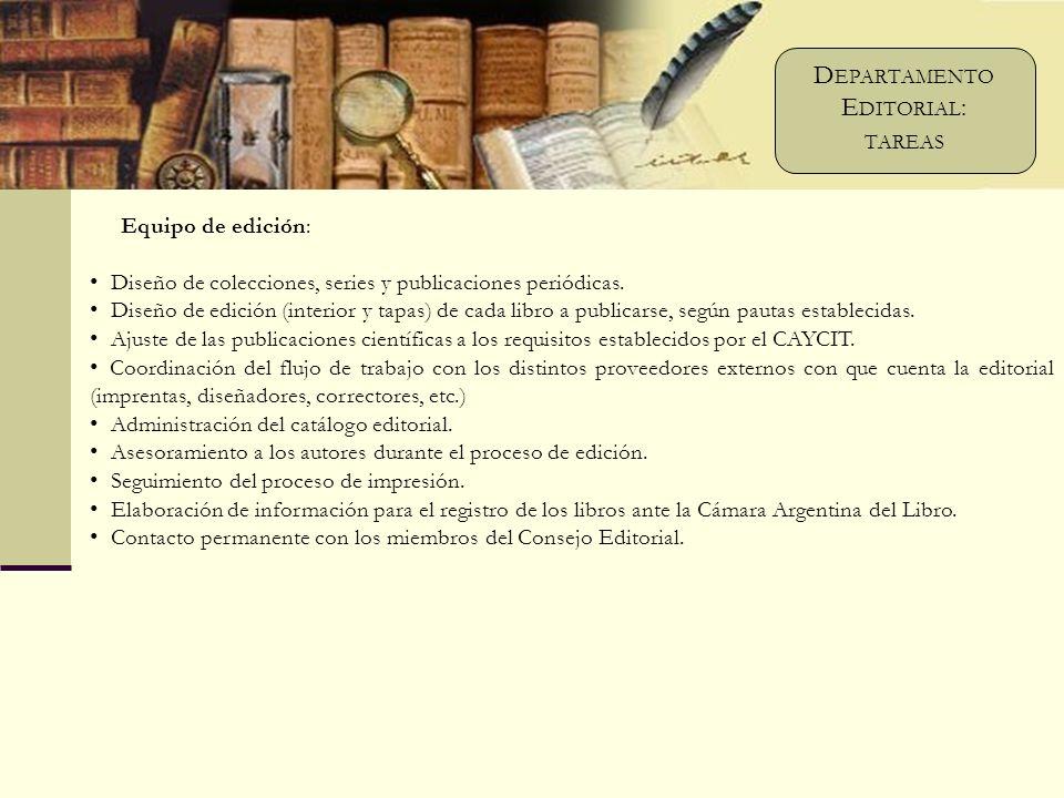 Equipo de edición: Diseño de colecciones, series y publicaciones periódicas.