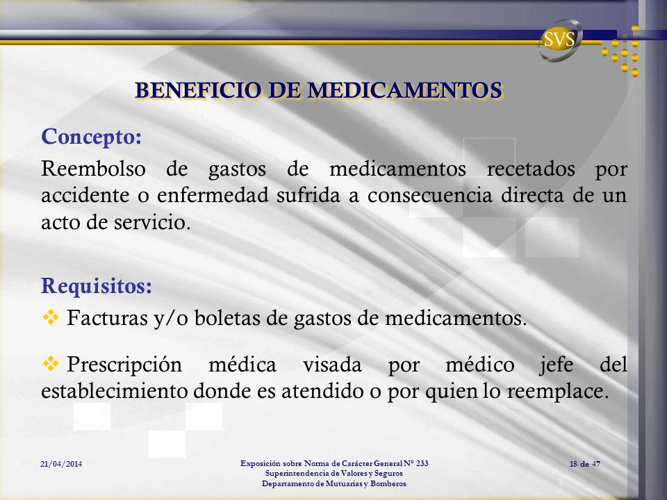 Exposición sobre Norma de Carácter General N° 233 Superintendencia de Valores y Seguros Departamento de Mutuarias y Bomberos 21/04/201418 de 47 BENEFI