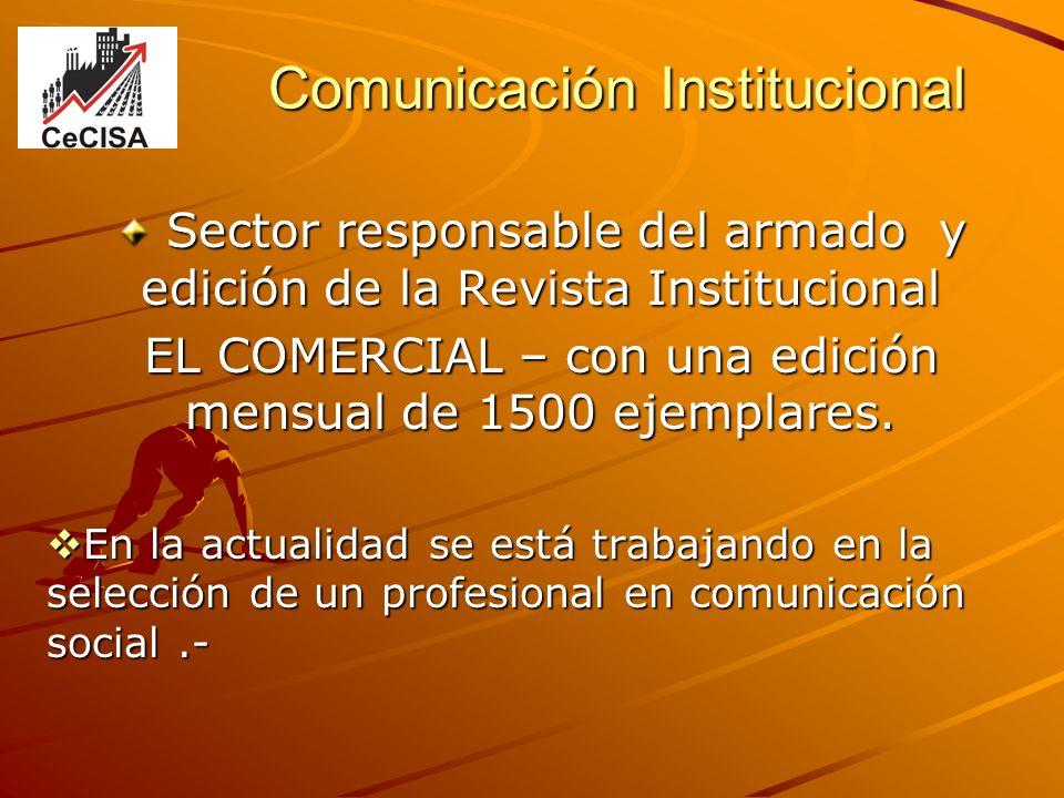 Comunicación Institucional Sector responsable del armado y edición de la Revista Institucional Sector responsable del armado y edición de la Revista I