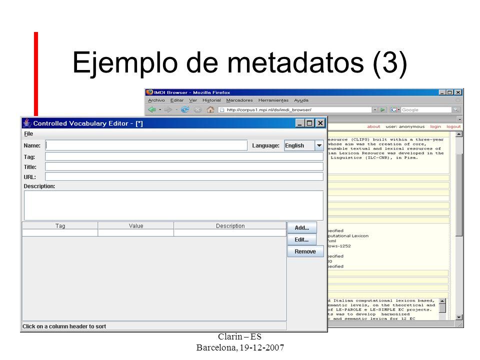 Clarin – ES Barcelona, 19-12-2007 Ejemplo de metadatos (3)