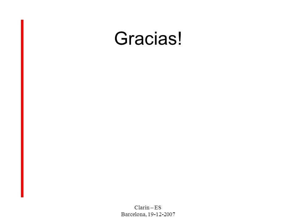 Gracias! Clarin – ES Barcelona, 19-12-2007