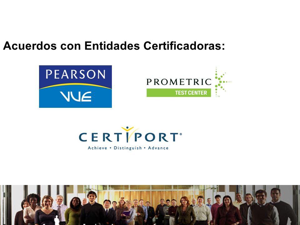 21/04/2014 Acuerdos con Entidades Certificadoras: