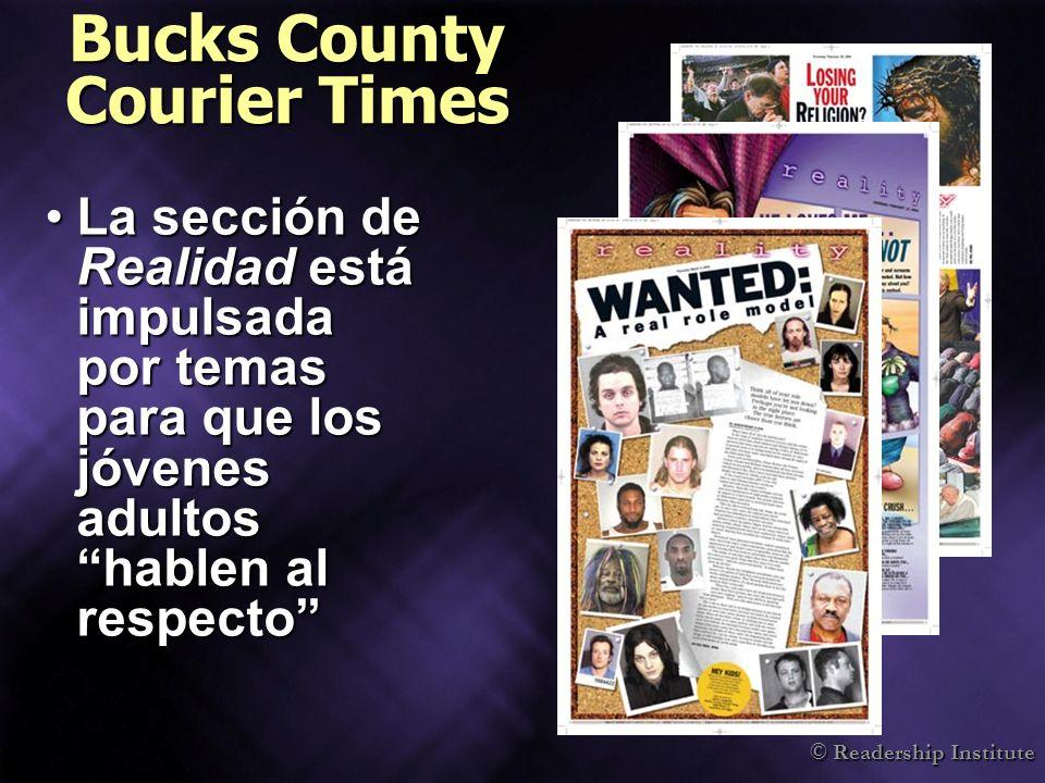 © Readership Institute Bucks County Courier Times La sección de Realidad está impulsada por temas para que los jóvenes adultos hablen al respectoLa sección de Realidad está impulsada por temas para que los jóvenes adultos hablen al respecto