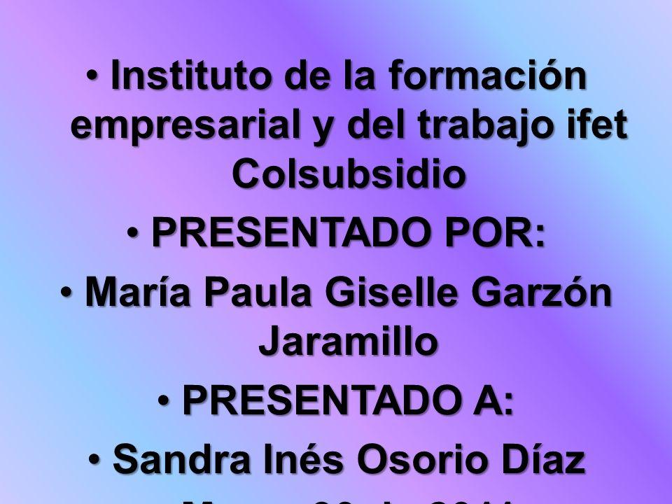 Instituto de la formación empresarial y del trabajo ifet ColsubsidioInstituto de la formación empresarial y del trabajo ifet Colsubsidio PRESENTADO PO