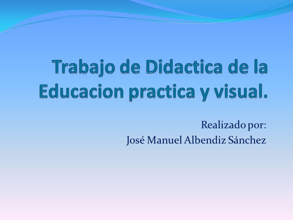 Realizado por: José Manuel Albendiz Sánchez