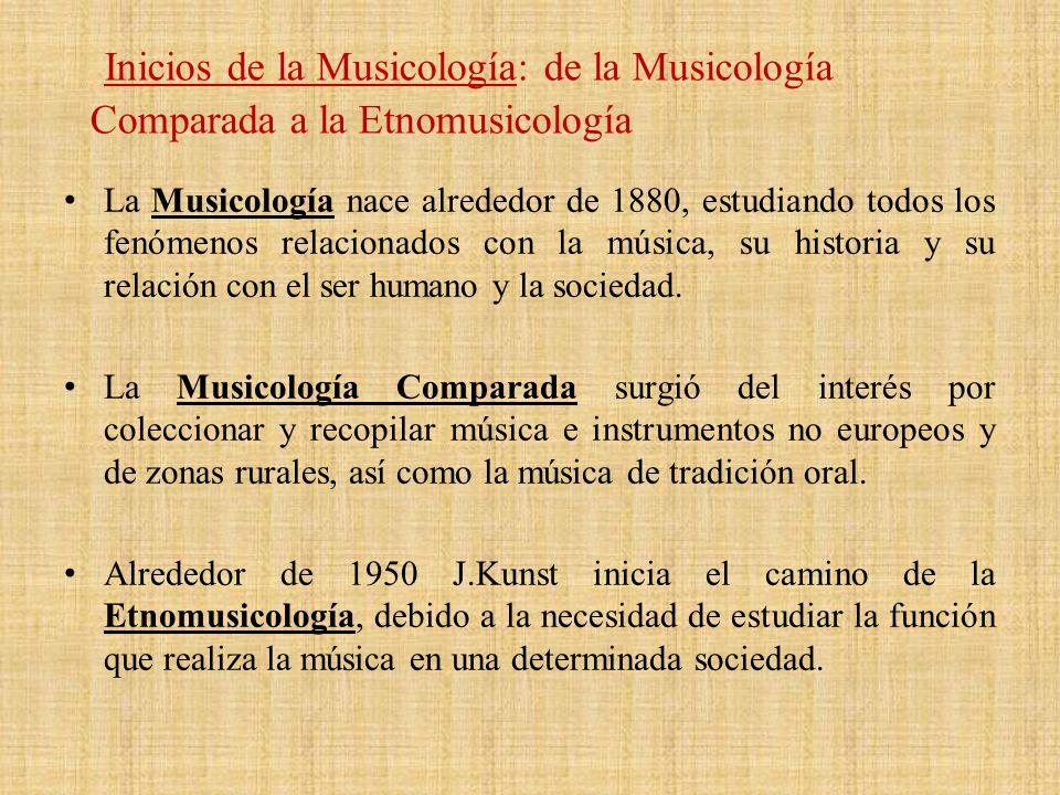 La Musicología nace alrededor de 1880, estudiando todos los fenómenos relacionados con la música, su historia y su relación con el ser humano y la soc