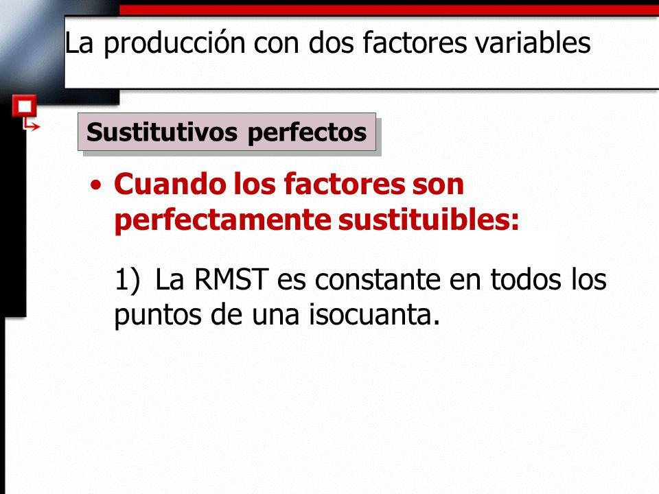 Cuando los factores son perfectamente sustituibles: 2) Es posible obtener el mismo nivel de producción por medio de una combinación equilibrada (A, B, o C).