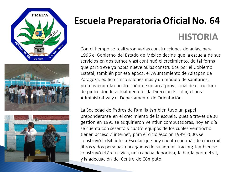 Con el tiempo se realizaron varias construcciones de aulas, para 1996 el Gobierno del Estado de México decide que la escuela dé sus servicios en dos t
