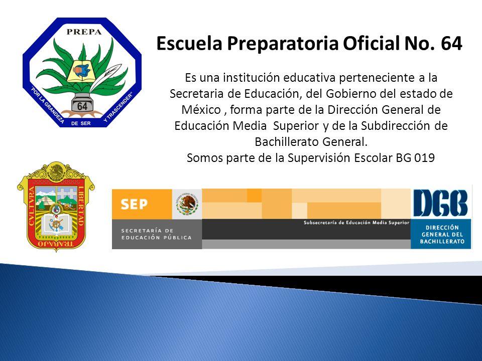 Es una institución educativa perteneciente a la Secretaria de Educación, del Gobierno del estado de México, forma parte de la Dirección General de Educación Media Superior y de la Subdirección de Bachillerato General.