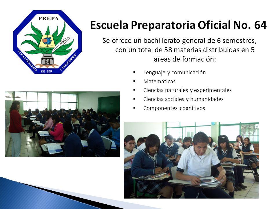 Se ofrece un bachillerato general de 6 semestres, con un total de 58 materias distribuidas en 5 áreas de formación: Escuela Preparatoria Oficial No.
