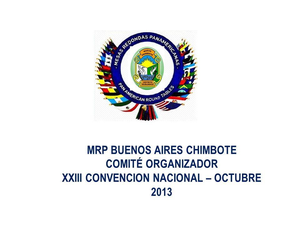 La Asociación Nacional de Mesas Redondas Panamericanas del Perú invita a la XXIII Convención Bienal de la Asociación Nacional de Mesas Redondas Panamericanas del Perú, a celebrarse en la Ciudad de Chimbote del 03 al 06 de Octubre del presente año.