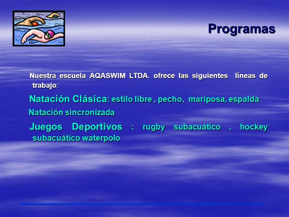 Natación clásica Es la base de nuestra escuela consiste en la enseñanza de los 4 estilos con una estructura programática que respeta ritmos individuales y se acomada a los diferentes pensul de las instituciones.