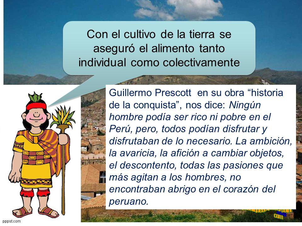 CARACTERÍSTICAS DEL TRABAJO Fue fundamental, pues constituía la única manera de dar tributo y generar riqueza.