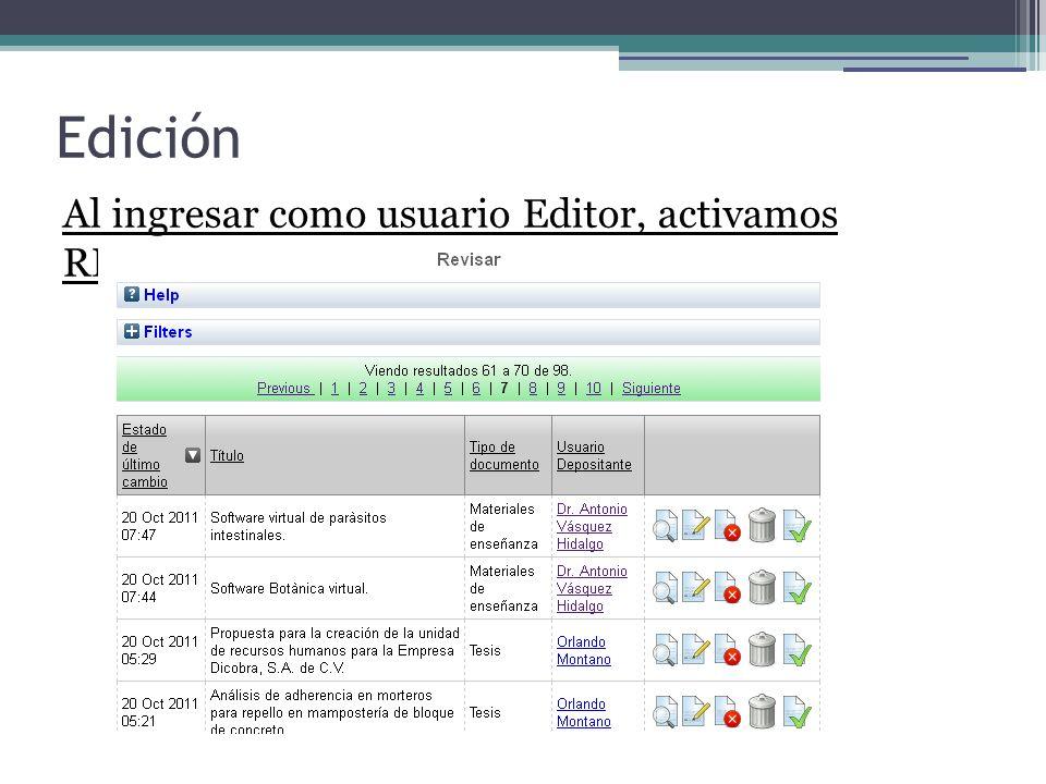 Edición Al ingresar como usuario Editor, activamos REVISAR