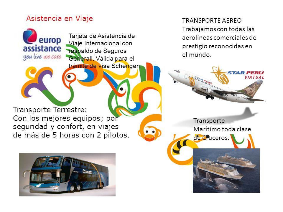 Paqarina Travel E.U Registro Nacional de Turismo 7044 Correo Eletrônico : subgerencia@paqarinatravel.com Asistencia en Viaje Transporte Terrestre: Con los mejores equipos; por seguridad y confort, en viajes de más de 5 horas con 2 pilotos.