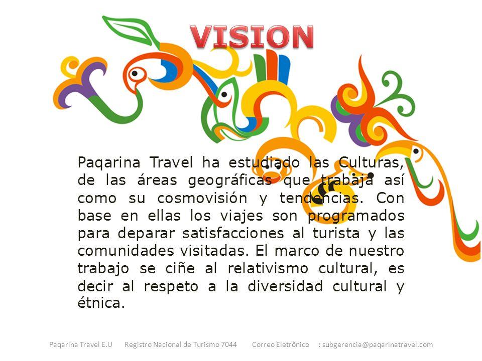 Paqarina Travel ha estudiado las Culturas, de las áreas geográficas que trabaja así como su cosmovisión y tendencias.
