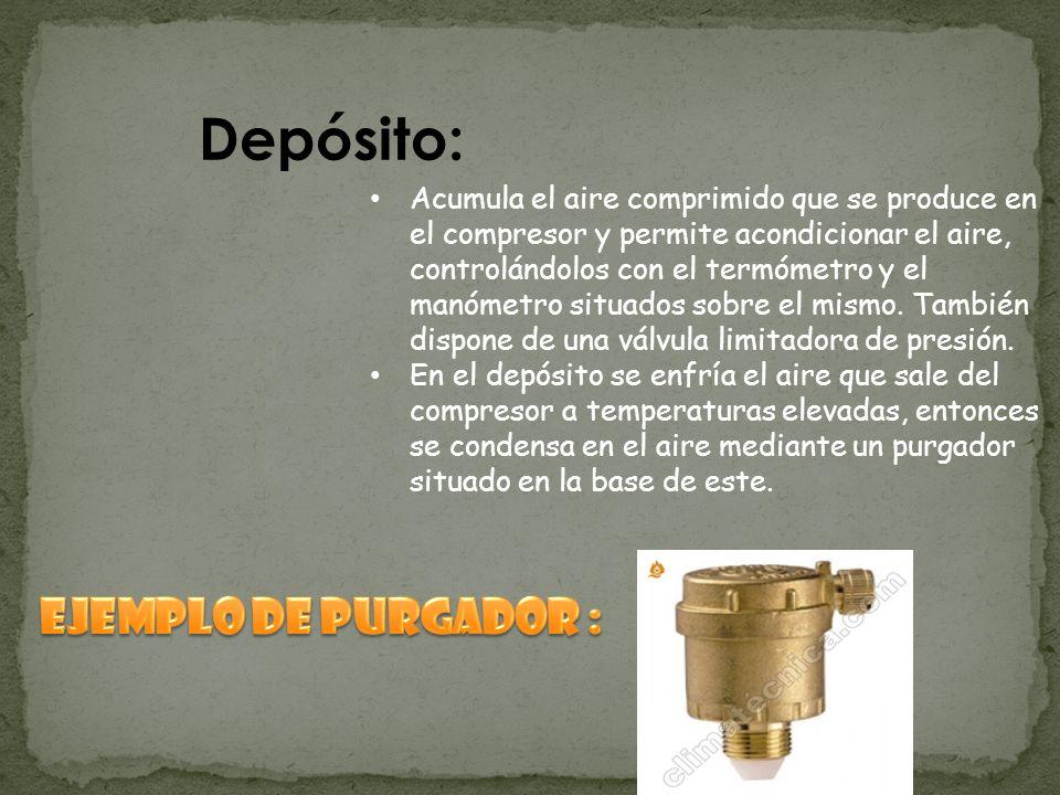 Depósito: Acumula el aire comprimido que se produce en el compresor y permite acondicionar el aire, controlándolos con el termómetro y el manómetro situados sobre el mismo.